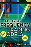 High Frequency Trading Models, + Website (Wiley Trading)