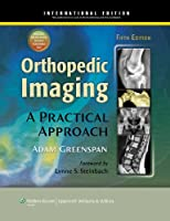 Orthopedic Imaging: A Practical Approach, International Edition