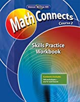 Math Connects: Concepts Skills and Problems Solving Course 2 Skills Practice Workbook (MATH APPLIC & CONN CRSE)【洋書】 [並行輸入品]