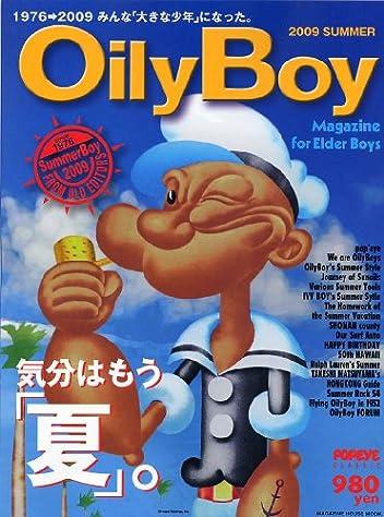Oily Boy(OilyBoy、オイリーボーイ) 2009 Summer