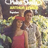 Puka Shells: The Exotic Sounds of Arthur Lyman [introducing Kapiolani] / GNP Crescendo