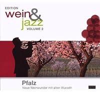 Wein & Jazz 2-Pfalz