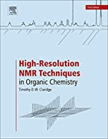 High-Resolution NMR Techniques in Organic Chemistry, Third Edition