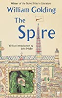 The Spire: With an Introduction by John Mullan by GOLDING W(1904-10-03)