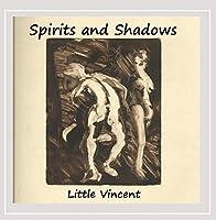 Spirits & Shadows