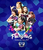 フェアリーズ LIVE TOUR 2017 -Fairytale-(Blu-ray Disc)