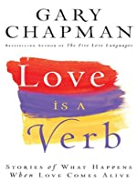 Love Is a Verb (Thorndike Press Large Print Inspirational Series)