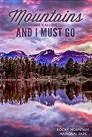 ジョン・ミューア–The Mountains Are Calling–ロッキーマウンテン国立公園–サンセットと湖–Photograph 12 x 18 Art Print LANT-55816-12x18