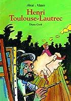 Toulouse-lautrec (Great Names)