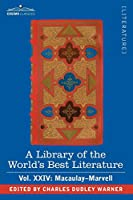 A Library of the World's Best Literature - Ancient and Modern: Macaulay-marvell