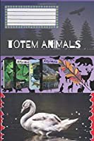 Totem Animals - Goose: Journal, Diary, Motivational Notebook (110 Pages, Blank, 6 x 9)