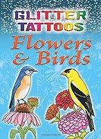 Glitter Tattoos Flowers & Birds (Dover Tattoos)