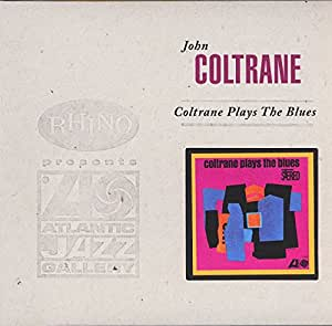 Coltrane Plays the Blues (Dlx)