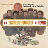 Express Yourself (Mocean Worker Remix)