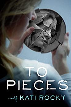 To Pieces by [Rocky, Kati]