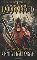 The Darkslayer: The Battle for Bone (Series 2, Book 10)