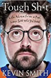 Tough Sh*t: Life Advice from a Fat, Lazy Slob Who Did Good (English Edition)