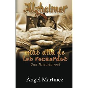Alzheimer: Más Allá De Los Recuerdos/ Beyond Memories