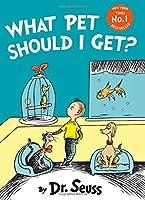 What Pet Should I Get? (Dr Seuss)