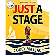 Just a Stage: A Newfoundland Story