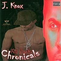 Kid Hustle Chronicals by J Knox (2007-10-02)