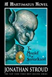 Bartimaeus Trilogy: The Amulet of Samarkand - Book #1 (A Bartimaeus Novel)
