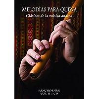 パンチョ・ディアス著 / ケーナのためのメロディー VOL.2(模範演奏CD付属) [輸入書籍] 正規品 新品