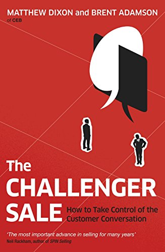 The Challenger Sale: How To Ta...