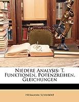 Niedere Analysis: T. Funktionen, Potenzreihen, Gleichungen