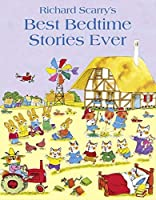 Best Bedtime Stories Ever by Richard Scarry(2011-01-06)
