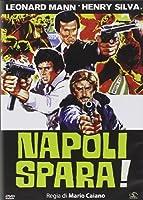 Napoli Spara [Italian Edition]
