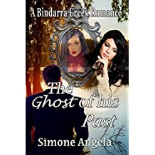 The Ghost of his Past (A Bindarra Creek Romance)