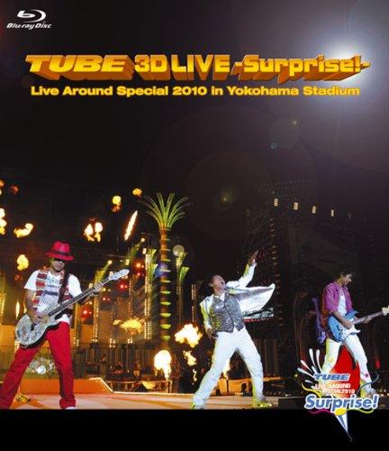 TUBE 3D LIVE-Surprise!-Live around Special 2010 in Yokohama Stadium [Blu-ray]