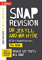Dr Jekyll and Mr Hyde: New Grade 9-1 GCSE English Literature AQA Text Guide (Collins GCSE 9-1 Snap Revision)