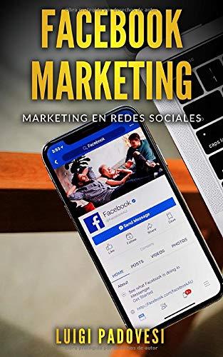 Facebook Marketing: Marketing en redes sociales