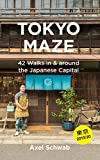 Tokyo Maze – 42 Walks in and around the Japanese Capital: A Guide with 108 Photos, 48 Maps, 300 Weblinks and 100 Tips (Japan Travel Guide Series Book 1) (English Edition) 画像