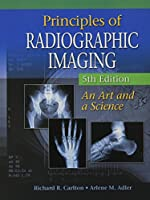 Principles of Radiographic Imaging + Coursemate Printed Access Card: An Art and a Science