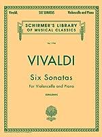 6 Sonatas: For Violoncello and  Piano