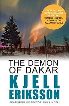 The Demon of Dakar (Inspector Ann Lindell Book 3) by [Eriksson, Kjell]