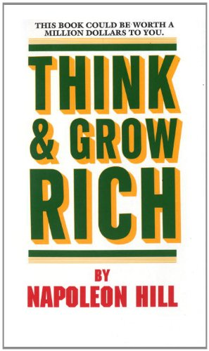 Think and Grow Rich: This Book Could Be Worth a Million Dollars to Youの詳細を見る