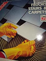 Floors, Stairs & Carpets (Fix It Yourself)