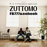 M.S.S Project special ZUTTOMO (ロマンアルバム)