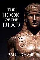 The Book of the Dead: The First of the Kaires Scrolls