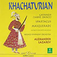 Khachatvrian: Gayaneh, Spartacus, Masquerade by LAZAREV (2002-01-23)