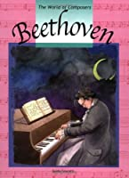 Beethoven (The World of Composers)