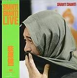 SHANTI SHANTI LIVE(SHMCD)