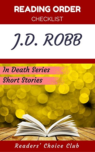 Reading order and checklist: J.D. Robb - Series read order: In Death Series, Short Stories (English Edition)