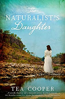 The Naturalist's Daughter by [Cooper, Tea]