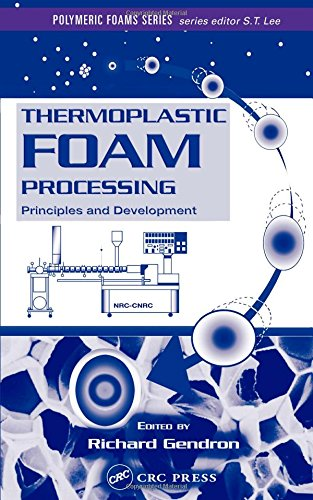 Download Thermoplastic Foam Processing: Principles and Development (Polymeric Foams) 0849317010