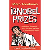 Ig Nobel Prizes: The Annals of Improbable Research
